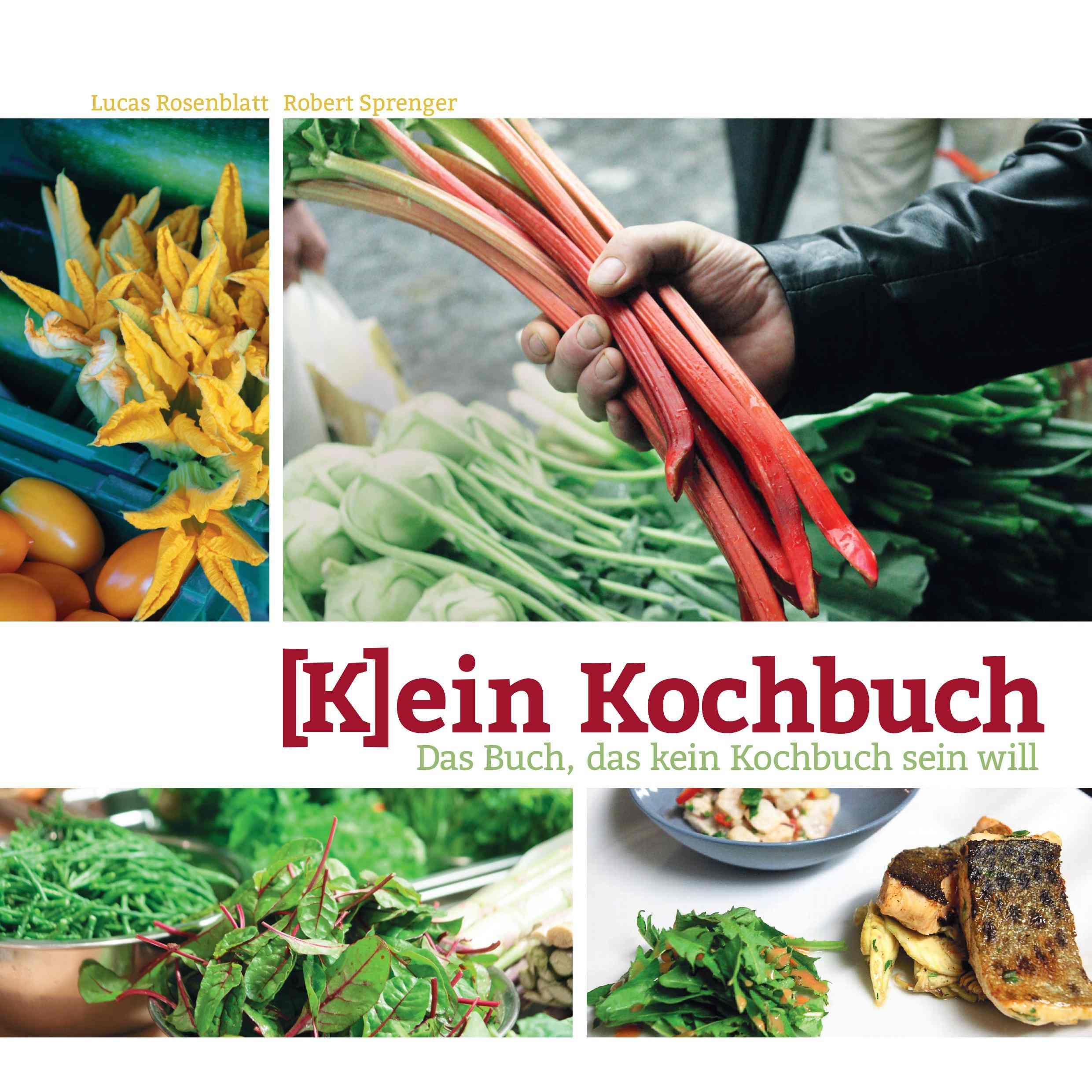 [K]ein Kochbuch
